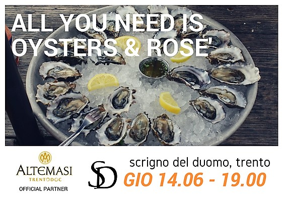 ALL YOU NEED IS OYSTERS & ROSE'